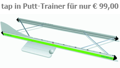 Tap in, der universelle Putt-Trainer von Dr. Chaluppa Golfmarketing